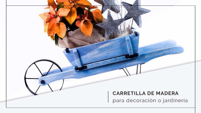 Carretilla de madera para decorar... y guardar tus sueños