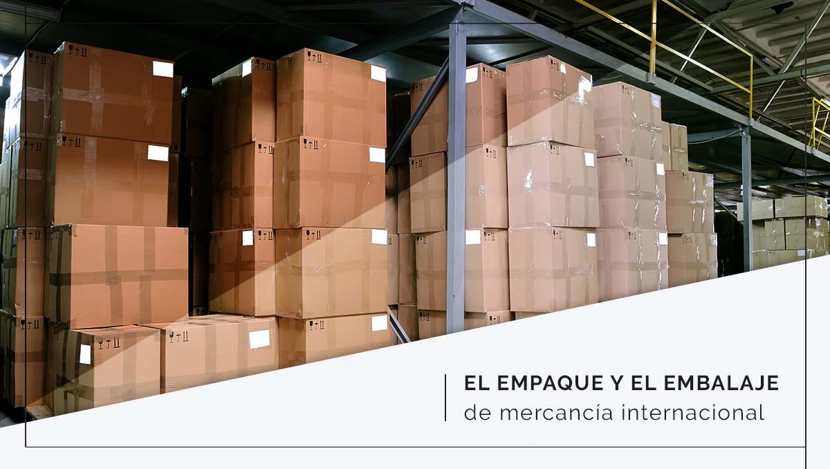 El empaque y embalaje de mercancía internacional