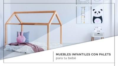 Muebles infantiles con palets para tu bebé