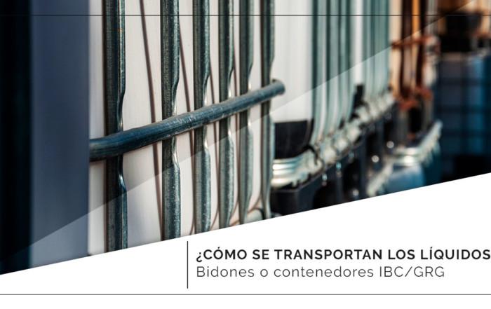 ¿Cómo se transportan los líquidos? Bidones o contenedores IBC/GRG