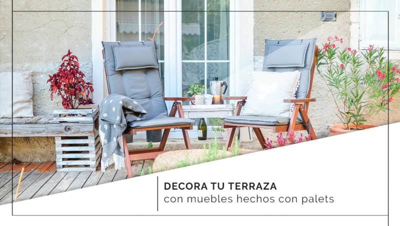 Decora tu terraza con muebles hechos con palets