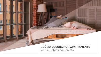 ¿Cómo decorar un apartamento con muebles con palets?