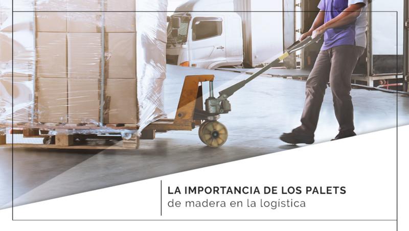 La importancia de los palets de madera en la logística